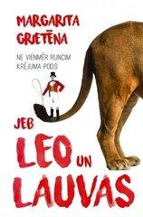 Ne vienmēr runcim krējuma pods jeb Leo un Lauvas cena un informācija | Romāni | 220.lv