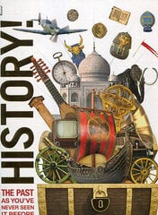 Knowledge Encyclopedia History! : The Past as You've Never Seen it Before