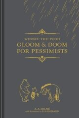 Winnie-the-Pooh: Gloom & Doom for Pessimists