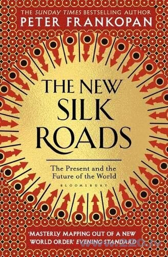New Silk Roads : The Present and Future of the World, The