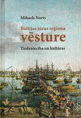 Baltijas jūras reģiona vēsture. Tirdzniecība un kultūras