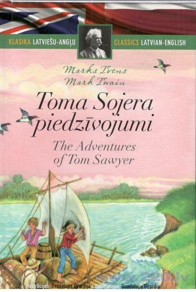 Toma Sojera piedzīvojumi / klasika LV un ENG