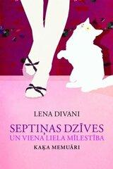 Septiņas dzīves un viena liela mīlestība / kaķa memuāri cena un informācija | Romāni | 220.lv