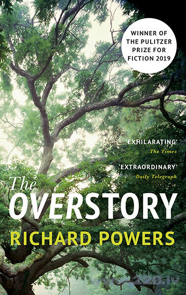 Overstory : Winner of the 2019 Pulitzer Prize for Fiction, The