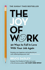 Joy of Work : The No.1 Sunday Times Business Bestseller - 30 Ways to Fix Your Work Culture and Fall цена и информация | Joy of Work : The No.1 Sunday Times Business Bestseller - 30 Ways to Fix Your Work Culture and Fall | 220.lv