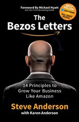 Bezos Letters : 14 Principles to Grow Your Business Like Amazon, The cena un informācija | Bezos Letters : 14 Principles to Grow Your Business Like Amazon, The | 220.lv