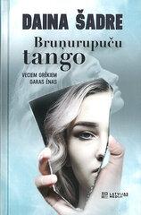Bruņurupuču tango cena un informācija | Romāni | 220.lv