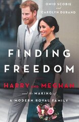 Finding Freedom: Harry and Meghan and the Making of a Modern Royal Family cena un informācija | Finding Freedom: Harry and Meghan and the Making of a Modern Royal Family | 220.lv