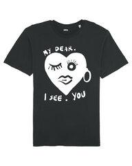 Unisekss T-krekls My Dear I See you, melns cena un informācija | T-krekli sievietēm | 220.lv